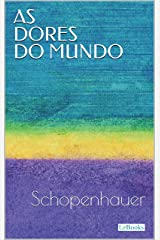 AS DORES DO MUNDO - Schopenhauer eBook Kindle