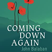 Coming Down Again: A Novel