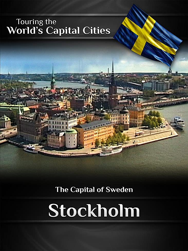 Touring the World's Capital Cities Stockholm: The Capital of Sweden