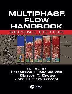 Multiphase Flow Handbook (Mechanical and Aerospace Engineering Series)