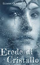 Permalink to Erede di Cristallo (Hipah Vol. 1) PDF