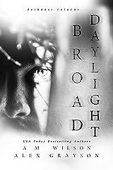 Broad Daylight Kindle Edition