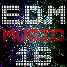 E D M Music, Vol. 16