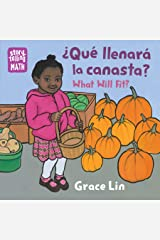 Que Llenara Canasta? / What Will Fit? (Storytelling Math) Kindle Edition
