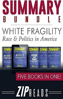 SUMMARY BUNDLE   White Fragility - Race & Politics in America: Includes Summary of White Fragility, Summary of Evicted, Su...