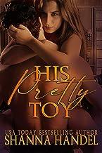 His Pretty Toy: A Billionaire Romance