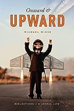 Onward and Upward: Reflections of a Joyful Life