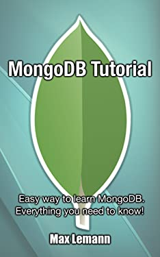 MongoDB Tutorial: Easy way to learn MongoDB. Everything you need to know!