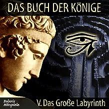 Das große Labyrinth: Das Buch der Könige 5