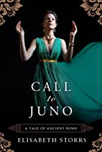 Call to Juno (A Tale of Ancient Rome Book 3)