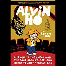 Alvin Ho: Allergic to the Great Wall, the Forbidden Palace, and Other Tourist Attractions: Alvin Ho, Book 6