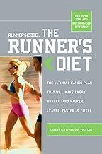 Runner's World The Runner's Diet: The Ultimate Eating Plan That Will Make Every Runner (and Walker) Leaner, Faster, and Fi...