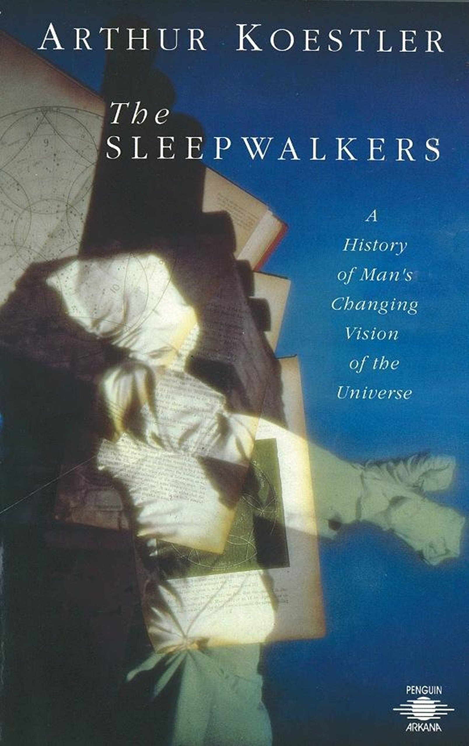 Image OfThe Sleepwalkers: A History Of Man's Changing Vision Of The Universe (Compass)