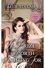 A Prize Worth Fighting For: A Historical Regency Romance (Thieves of Desire Book 3) Kindle Edition