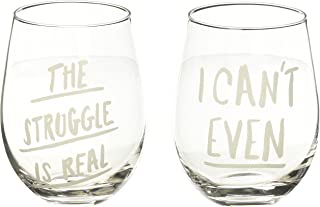 About Face Designs Can't Even-Struggle Is Real Wine Glass Set Stemless, 16 oz, Clear