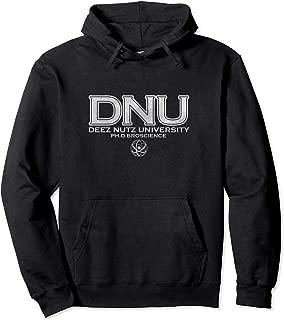 Bro Science Deez Nutz University Shirt Ph.D Alumni Pullover Hoodie