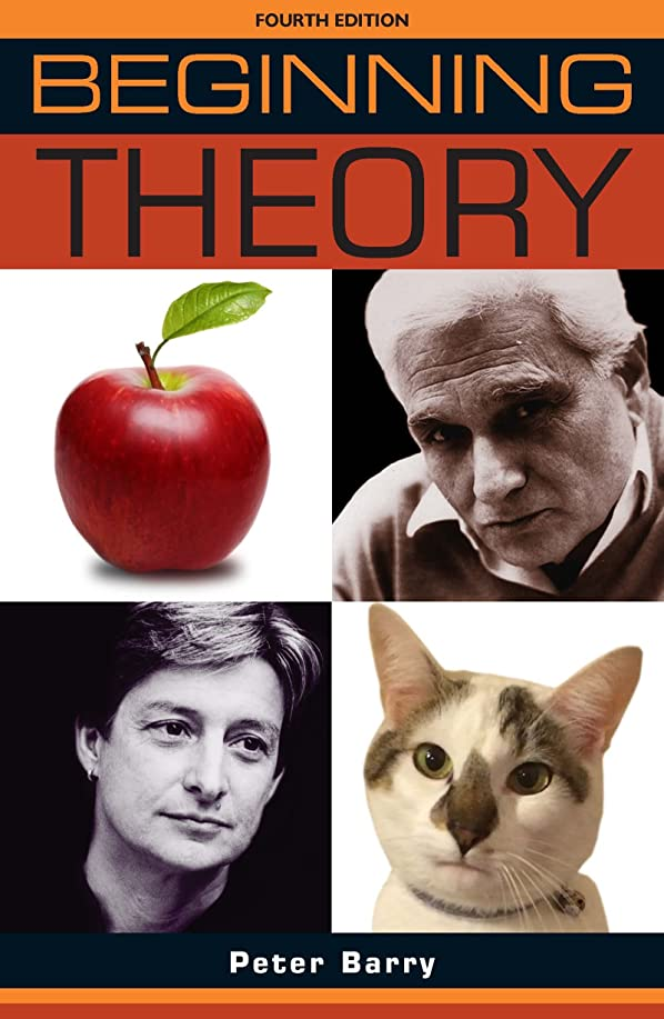 いたずらな貸す区別Beginning Theory: An Introduction to Literary and Cultural Theory (Beginnings MUP) (English Edition)