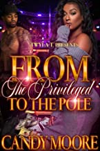 From The Privileged To The Pole
