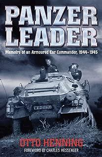 Panzer Leader: Memoirs of an Armoured Car Commander, 1944–1945