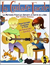 Livres La Guitare Facile : La Méthode pour Enfants à partir de 6 ans (livre seul) ePUB, MOBI, Kindle et PDF