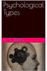 Psychological Types Kindle Edition