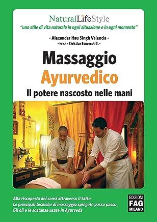 Massaggio Ayurvedico | Il potere nascosto nelle mani