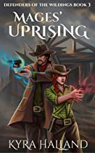 Mages' Uprising (Defenders of the Wildings Book 3)