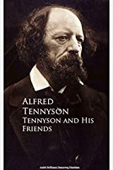 Tennyson and His Friends Kindle Edition