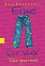 Eine für vier - Vier gewinnt (EINE FÜR VIER (The Sisterhood of the Traveling Pants) 4) (German Edition)