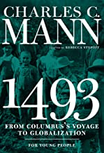 1493 for Young People: From Columbus's Voyage to Globalization (For Young People Series)
