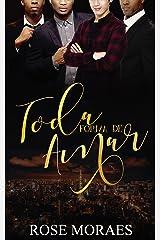 Toda Forma de Amar (Família Ferraz Livro 4) eBook Kindle