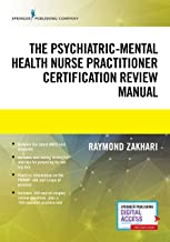The Psychiatric-Mental Health Nurse Practitioner Certification Review Manual – Mental Health Book Uses Outline Format, Hig...