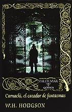 Carnacki, el cazador de fantasmas (Gótica)