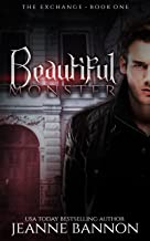 Beautiful Monster: The Exchange (Book One)