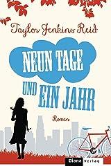 Neun Tage und ein Jahr: Roman (German Edition) Format Kindle