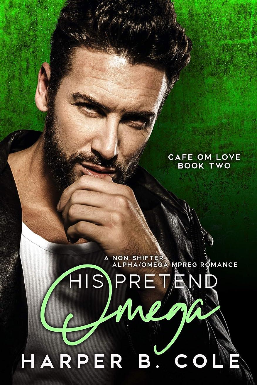満足できる曲がった通り抜けるHis Pretend Omega: Nonshifter MM Mpreg Romance (Cafe Om Love Book 2) (English Edition)