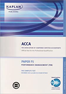 ACCA F5 Performance Management PM: Paper F5: Complete Text