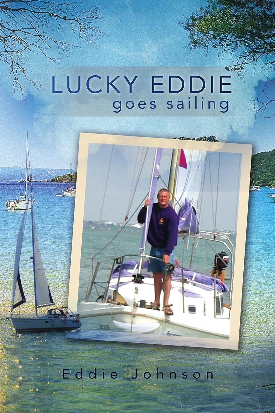 日帰り旅行にプレビスサイト証拠Lucky Eddie Goes Sailing