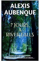 7 JOURS À RIVER FALLS...: LA PREMIÈRE ENQUÊTE DE MIKE LOGAN Format Kindle