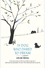 The Dog Who Dared to Dream Kindle Edition