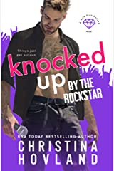 Knocked Up by the Rockstar: A laugh-out-loud wild ride! (Mile High Rocked Book 2) Kindle Edition
