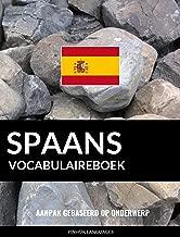 Spaans vocabulaireboek: Aanpak Gebaseerd Op Onderwerp
