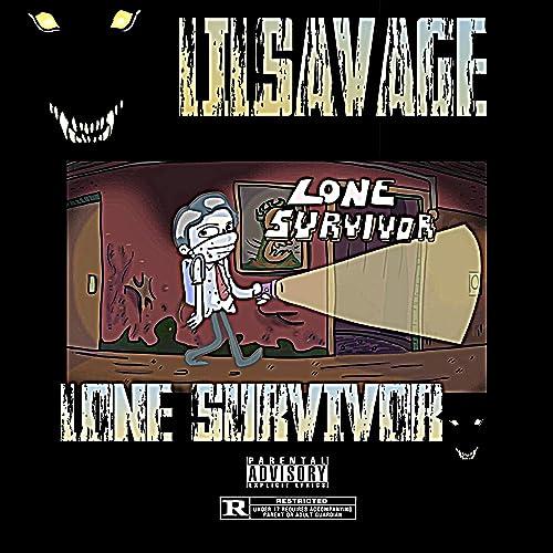 Lone Survivor [Explicit] by LilSavage on Amazon Music