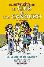 El Club de las Canguro 2: El secreto de Stacey (Novela gráfica) (Spanish Edition)