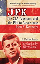 JFK: The CIA, Vietnam, and the Plot to Assassinate John F. Kennedy