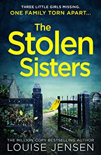 The Stolen Sisters: from the bestselling author of The Date and The Sister comes one of the most thrilling, terrifying and...