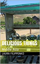Delicious things: Middle Asia