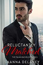 Reluctantly Matched (Love Takes Flight Book 1)