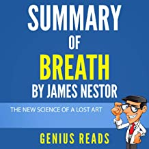 Summary of Breath by James Nestor: The New Science of a Lost Art