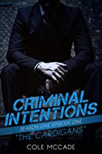 CRIMINAL INTENTIONS: Season One, Episode One: THE CARDIGANS (English Edition)